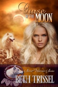 Curse of the Moon (Book 2 Secret Warrior Series)