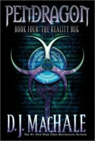The Reality Bug (Pendragon #4)