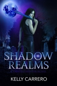 Shadow Realms: A Vampire Hunter Novel