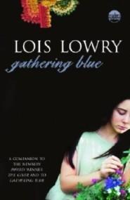 Gathering Blue (The Giver Quartet #2)