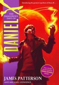 The Dangerous Days of Daniel X (Daniel X #1)