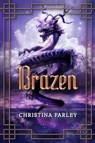 Brazen (Gilded #3)
