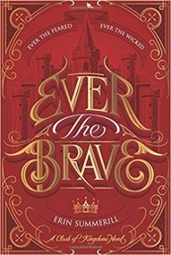 Ever the Brave (Clash of Kingdoms book 2)