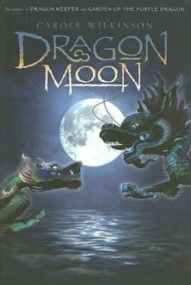 Dragon Moon (Dragonkeeper #3)