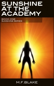 Sunshine at the Academy: Book 1 of the Sunshine Series