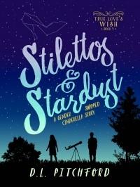 Stilettos & Stardust: A Gender-Swapped Cinderella Story