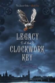Legacy of the Clockwork Key (Secret Order of Modern Amusmentists #1)