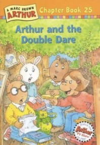 Arthur and the Double Dare (Arthur Chapter Books #25)