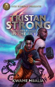 Tristan Strong Punches a Hole in the Sky (Tristan Strong #1)