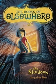 The Shadows (The Books of Elsewhere #1)