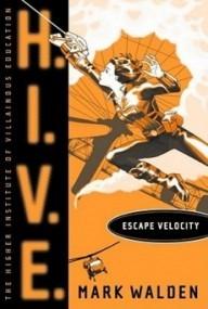 Escape Velocity (H.I.V.E. #3)