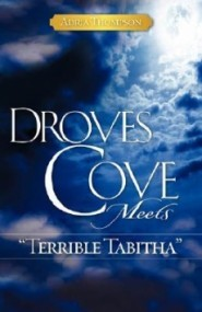 Droves Cove Meets Terrible Tabitha (Droves Cove #1)