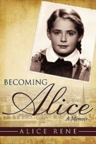 Becoming Alice:  A Memoir