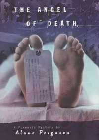 Forensic Mystery: The Angel of Death