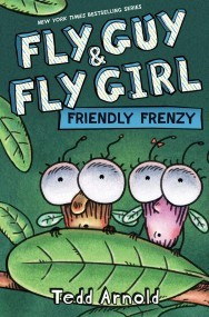 Fly Guy and Fly Girl: Friendly Frenzy