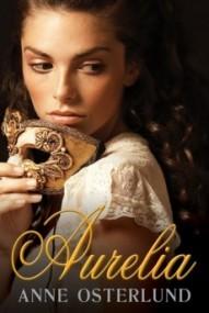 Aurelia (Aurelia #1)