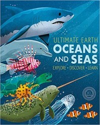 Ultimate Earth: Oceans and Seas