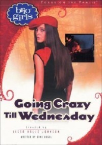 Going Crazy Till Wednesday (Brio Girls)