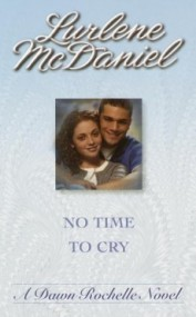 No Time to Cry (Dawn Rochelle #4)
