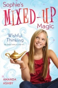 Wishful Thinking (Sophie's Mixed Up Magic #1)