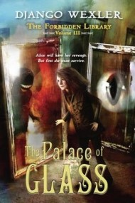 The Palace of Glass (The Forbidden Library #3)