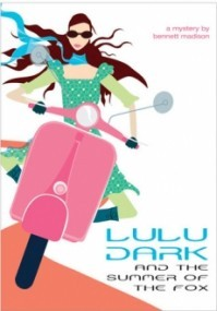 Lulu Dark and the Summer of the Fox (Lulu Dark #2)
