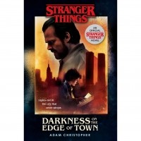 Darkness on the Edge of Town (Stranger Things )