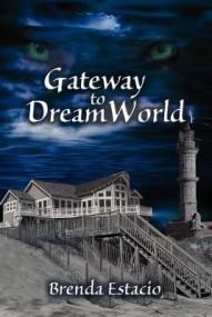 Gateway to DreamWorld