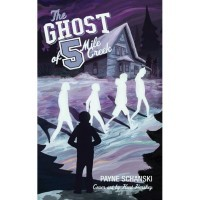 The Ghost of Five Mile Creek