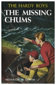 The Missing Chums (Hardy Boys #4)