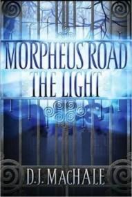 The Light (Morpheus Road #1)