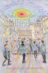 Belas Rift (The Hidden City of Chelldrah-ham vol 3)