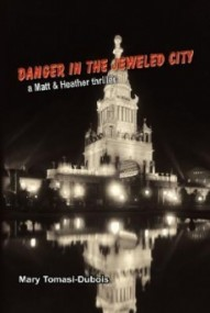 Danger in the Jeweled City (Matt & Heather Thrillers #2)