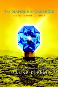 The Diamond of Darkhold (Book of Ember #4)