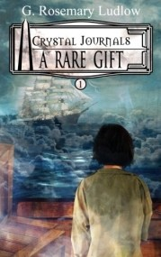A Rare Gift  (Crystal Journals) Book 1