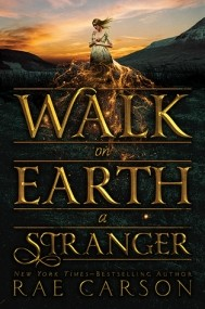 Walk on Earth a Stranger (The Gold Seer Trilogy #1)