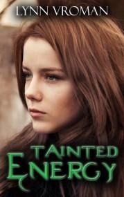 Tainted Energy (Energy Series #1)