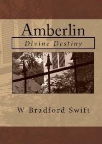 Amberlin: Divine Destiny