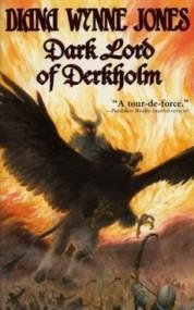 Dark Lord of Derkholm (Derkholm #1)