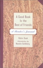 A Good Book Is the Best of Friends: A Reader's Journal