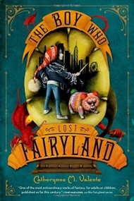 The Boy Who Lost Fairyland (Fairyland #4)