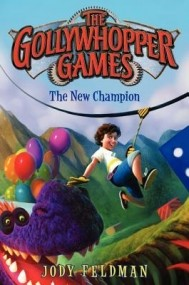 The Gollywhopper Games: The New Champion (The Gollywhopper Games #2)