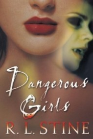 Dangerous Girls (Dangerous Girls #1)