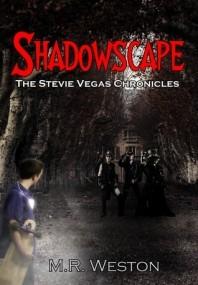 Shadowscape: The Stevie Vegas Chronicles