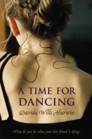 A Time for Dancing (A Time for Dancing #1)