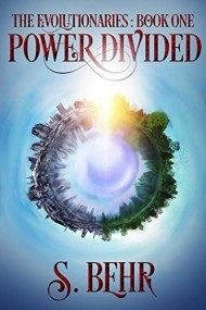 Power Divided, The Evolutionaries Book 1