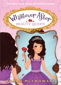 Beauty Queen (Whatever After #7)