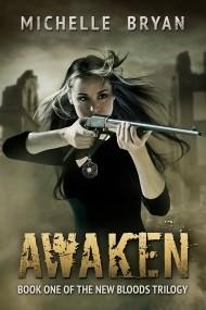 Awaken: New Bloods Trilogy book 1