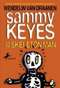 Sammy Keyes and the Skeleton Man (Sammy Keyes #2)