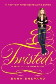 Twisted (Pretty Little Liars #9)